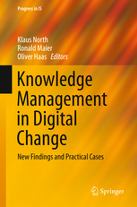Knowledge Management in Digital Change<br/>New Findings and Practical Cases